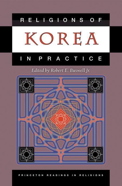 Abbildung von Buswell | Religions of Korea in Practice | 2006