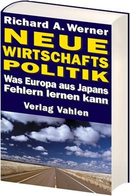 Abbildung von Werner | Neue Wirtschaftspolitik | 2007 | Was Europa aus Japans Fehlern ...