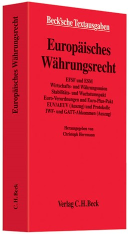 Abbildung von Herrmann | Europäisches Währungsrecht | 2013 | EFSF und ESM, Wirtschafts- und...