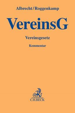 Abbildung von Albrecht / Roggenkamp | Vereinsgesetz: VereinsG | 2014
