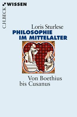 Abbildung von Sturlese, Loris | Die Philosophie im Mittelalter | 2013 | Von Boethius bis Cusanus | 2821