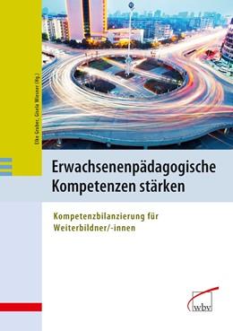 Abbildung von Gruber / Wiesner | Erwachsenenpädagogische Kompetenzen stärken | 2012 | Kompetenzbilanzierung für Weit...
