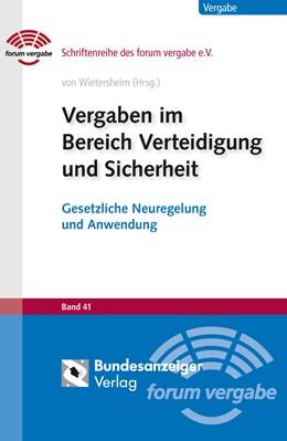 Abbildung von Dippel / Eßig | Vergaben im Bereich Verteidigung und Sicherheit | 1. Auflage | 2013 | Band 41 | beck-shop.de
