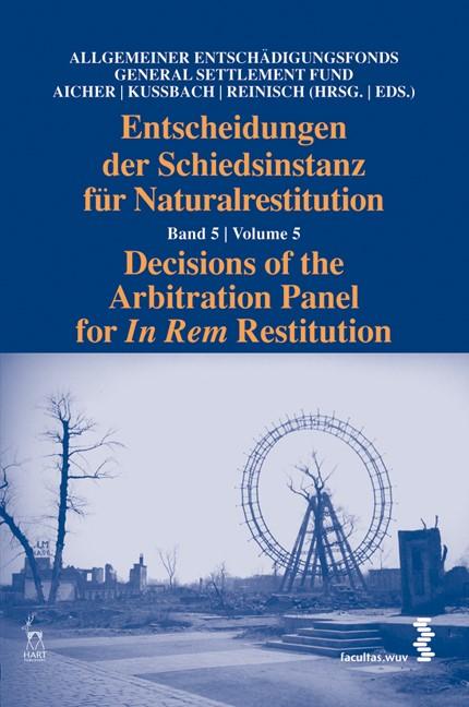 Entscheidungen der Schiedsinstanz für Naturalrestitution | / Aicher / Kussbach / Reinisch, 2012 | Buch (Cover)