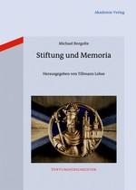 Stiftung und Memoria   Borgolte, 2012   Buch (Cover)