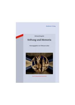 Abbildung von Borgolte | Stiftung und Memoria | 2012 | 10