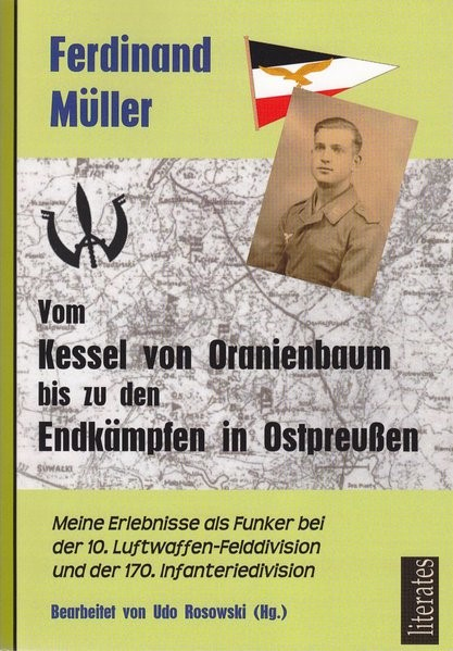 Vom Kessel von Oranienbaum bis zu den Endkämpfen in Ostpreußen | Müller / Rosowski, 2012 | Buch (Cover)