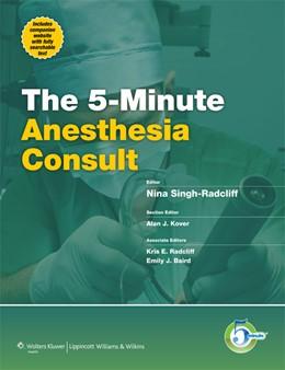 Abbildung von Singh-Radcliff | 5-Minute Anesthesia Consult | 2012