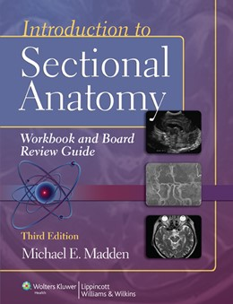 Abbildung von Madden | Introduction to Sectional Anatomy Workbook and Board Review Guide | 2012