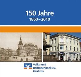 Abbildung von Girbig / Volks- und Raiffeisenbank eG Güstrow | 150 Jahre Volks- und Raiffeisenbank eG Güstrow (1860 - 2010) | 2010 | Vom Taler über die Mark zum Eu...