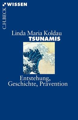 Abbildung von Koldau, Linda Maria | Tsunamis | 1. Auflage | 2013 | 2770 | beck-shop.de