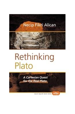 Abbildung von Fikri Alican   Rethinking Plato   2012   A Cartesian Quest for the Real...   251