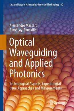 Abbildung von Lay-Ekuakille | Optical Waveguiding and Applied Photonics | 2014 | Technological Aspects, Experim... | 10