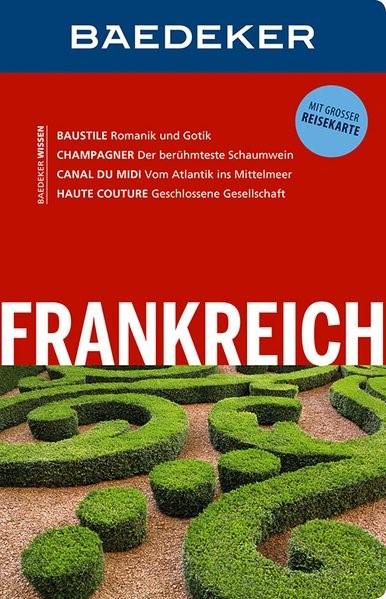 Baedeker Reiseführer Frankreich | Abend / Schliebitz | 15., völlig überarbeitete und neu gestaltete Auflage, 2016 | Buch (Cover)