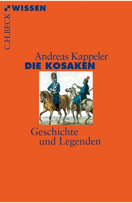 Cover: Andreas Kappeler, Die Kosaken