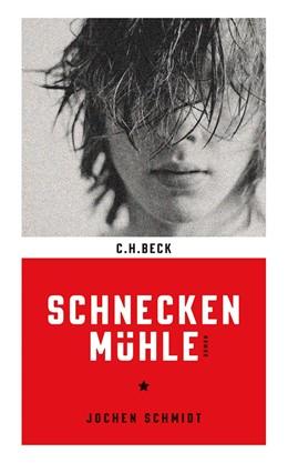 Abbildung von Schmidt, Jochen   Schneckenmühle   3. Auflage   2013   Langsame Runde