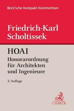 Abbildung von Scholtissek | HOAI - Kommentar | 2., vollständig neu bearbeitete Auflage | 2014 | Honorarordnung für Architekten...