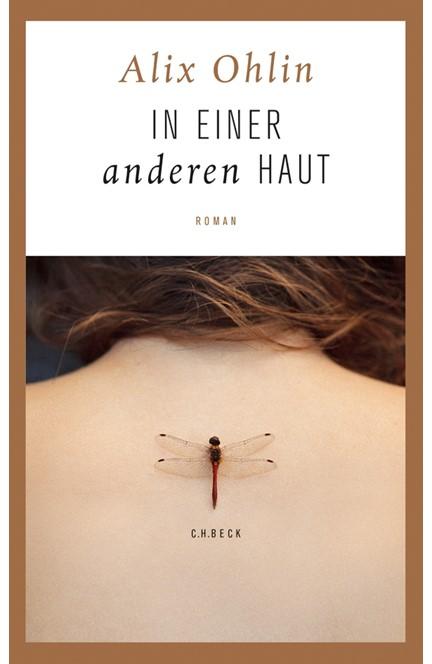 Cover: Alix Ohlin, In einer anderen Haut