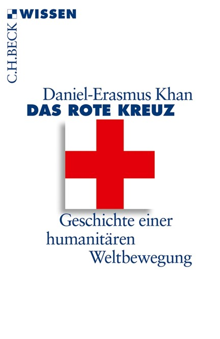 Cover: Daniel-Erasmus Khan, Das Rote Kreuz