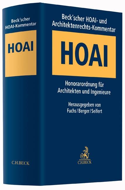 Beck'scher HOAI- und Architektenrechts-Kommentar: HOAI   Fuchs / Berger / Seifert, 2016   Buch (Cover)
