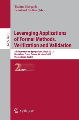 Abbildung von Margaria / Steffen | Leveraging Applications of Formal Methods, Verification and Validation | 2012 | 5th International Symposium, I...