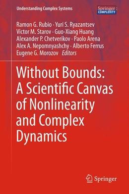 Abbildung von Rubio / Ryazantsev | Without Bounds: A Scientific Canvas of Nonlinearity and Complex Dynamics | 1. Auflage | 2013 | beck-shop.de