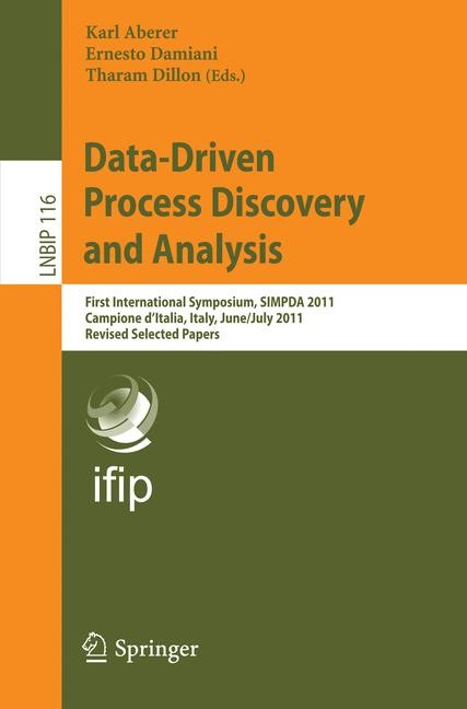 Data-Driven Process Discovery and Analysis | Aberer / Damiani / Dillon, 2012 | Buch (Cover)