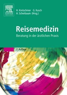 Abbildung von Kretschmer / Kusch / Scherbaum | Reisemedizin | 2005