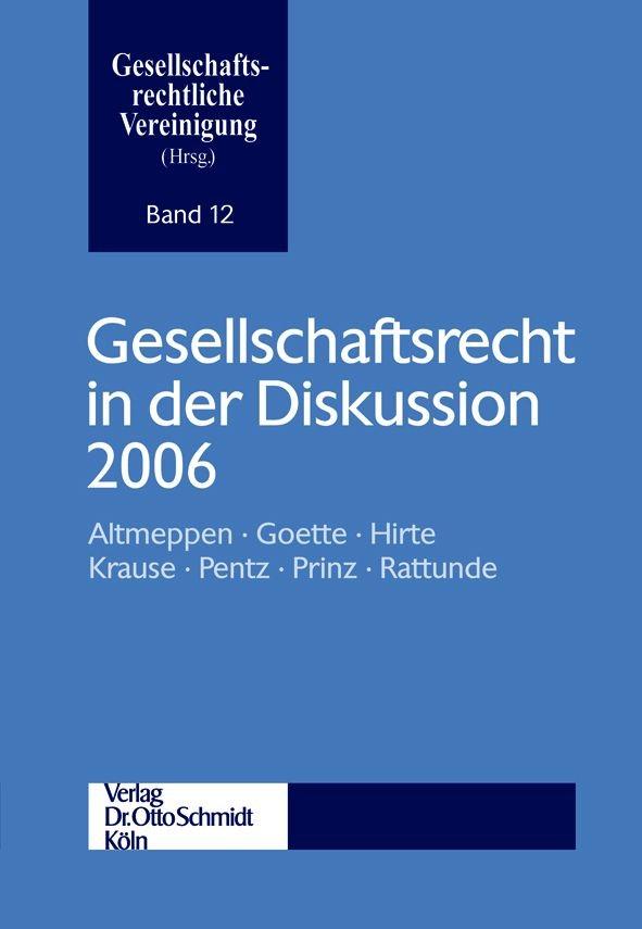 Abbildung von Gesellschaftsrecht in der Diskussion 2006 | 2007
