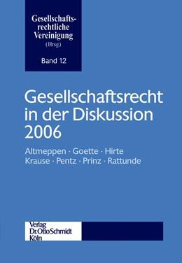 Abbildung von Gesellschaftsrecht in der Diskussion 2006   2007   Jahrestagung der Gesellschafts...   12