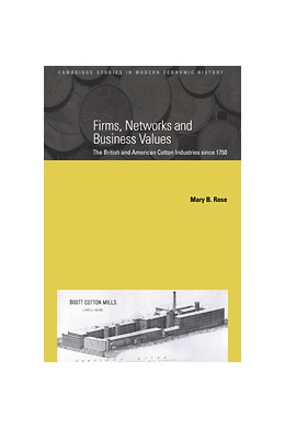 Abbildung von Rose | Firms, Networks and Business Values | 2000 | The British and American Cotto... | 8