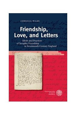 Abbildung von Wilde | Friendship, Love, and Letters | 2013 | Ideals and Practices of Seraph... | 28