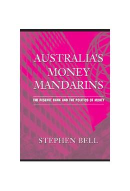 Abbildung von Bell   Australia's Money Mandarins   2004