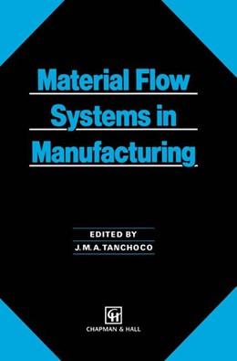 Abbildung von Tanchoco   Material Flow Systems in Manufacturing   1994
