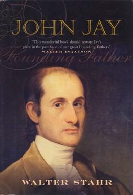 Abbildung von Stahr | John Jay | 2006 | Founding Father