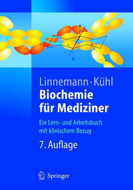 Biochemie für Mediziner | Linnemann / Kühl | 7., neu bearb. u. erw. Aufl., 2004 | Buch (Cover)