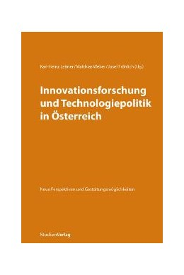 Abbildung von Leitner / Fröhlich / Weber | Innovationsforschung und Technologiepolitik in Österreich | 2009 | Neue Perspektiven und Gestaltu... | 5