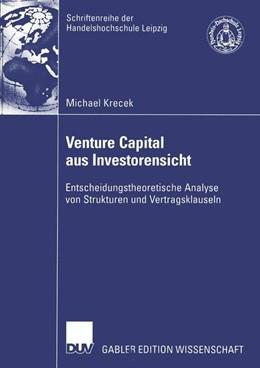 Abbildung von Krecek | Venture Capital aus Investorensicht | 2005 | Entscheidungstheoretische Anal...