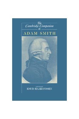 Abbildung von Haakonssen | The Cambridge Companion to Adam Smith | 2006