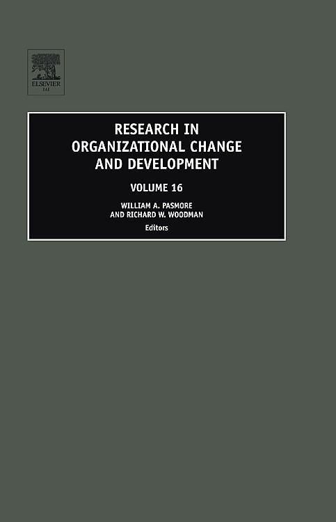 Abbildung von Pasmore / Woodman   Research in Organizational Change and Development   2007