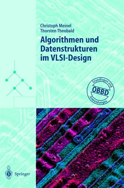 Abbildung von Meinel / Theobald | Algorithmen und Datenstrukturen im VLSI-Design | 1998