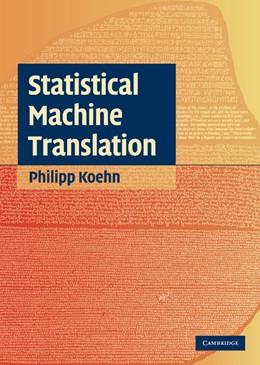 Abbildung von Koehn | Statistical Machine Translation | 2009