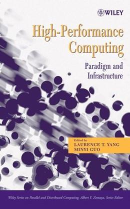 Abbildung von Yang / Guo | High-Performance Computing | 2005 | Paradigm and Infrastructure