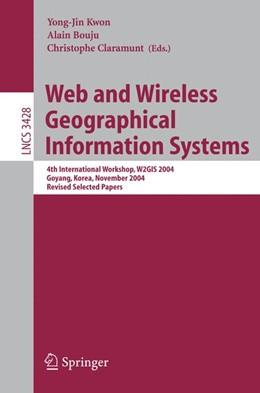 Abbildung von Claramunt / Kwon / Bouju   Web and Wireless Geographical Information Systems   2005   4th International Workshop, W2...