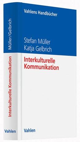 Abbildung von Müller / Gelbrich | Interkulturelle Kommunikation | 1. Auflage | 2014 | beck-shop.de