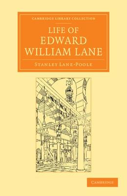 Abbildung von Lane-Poole | Life of Edward William Lane | 2013