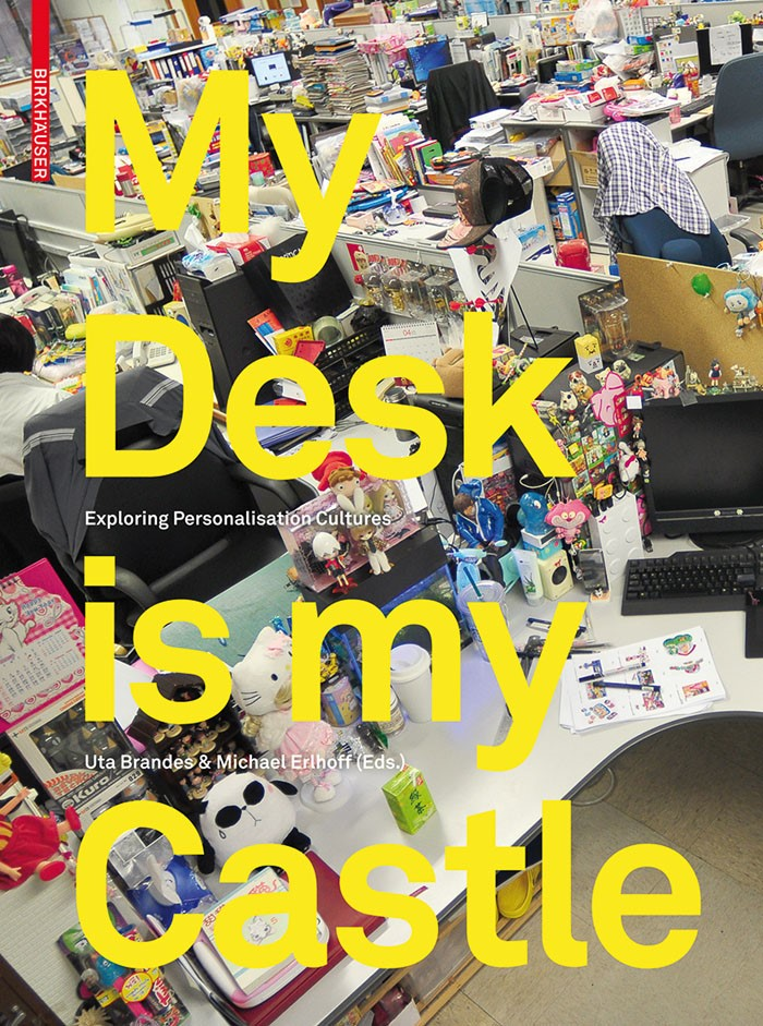 My Desk is my Castle | Brandes / Erlhoff, 2011 | Buch (Cover)