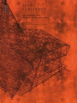 Abbildung von Meyer Boake | Stahl verstehen | 2011 | Entwerfen und Konstruieren mit...