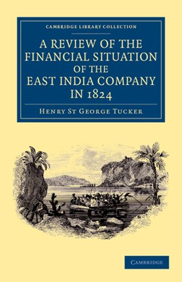 Abbildung von Tucker | A Review of the Financial Situation of the East India Company in 1824 | 2012