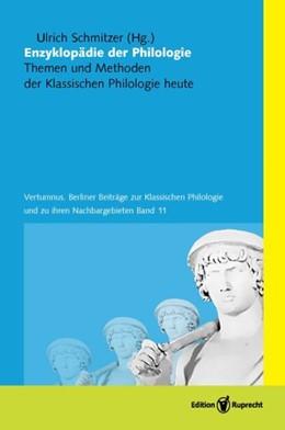 Abbildung von Schmitzer | Enzyklopädie der Philologie | 2013 | Themen und Methoden der Klassi... | 11